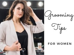 Grooming Tips For Women