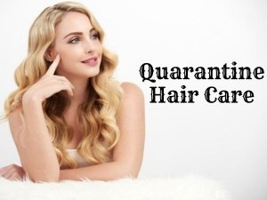 How To Keep Hair Healthy During Quarantine
