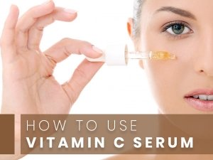 How To Use Vitamin C Serum For Skin