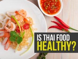 Health Benefits Of Thai Food