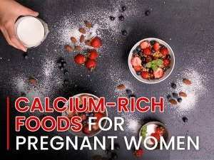 Calcium Rich Foods For Pregnant Women