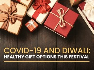 Covid19 And Diwali Healthy Gift Options This Pandemic