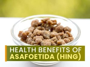 Health Benefits Of Asafoetida Hing