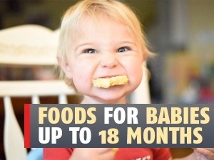 Foods And Recipes For Babies Up To 18 Months