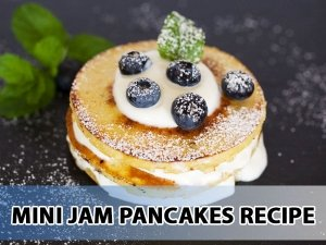 Food Recipe Mini Jam Pancakes For Working Mothers