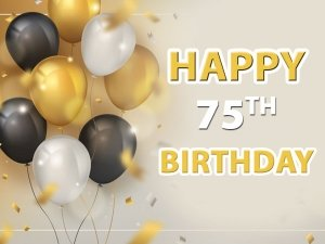 75th Birthday Wishes Quotes Messages