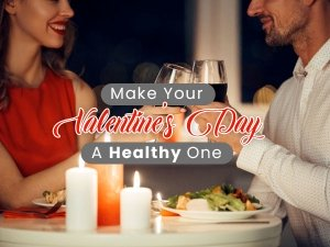Tips For A Healthy Valentines Day
