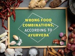 Harmful Food Combinations According To Ayurveda