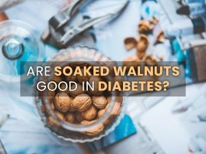 Are Soaked Walnuts Good For People With Diabetes