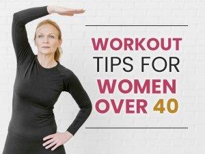 Exercise Tips For Women Over 40