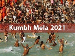 Haridwar Kumbh Mela 2021 Shahi Ganga Snan Dates