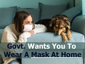 Why Should You Wear A Mask At Home For Covid
