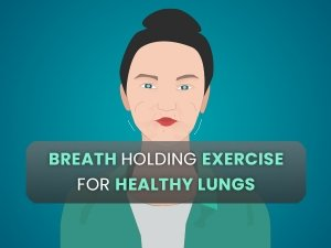 Can Breath Holding Exercise Make The Lungs Healthier