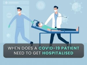 When Should A Covid Positive Patient Seek Hospitalisation Guidelines For Home Isolation