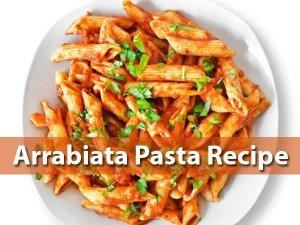 Rrabiata Pasta Recipe
