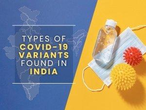 Types Of Coronavirus Variants In India
