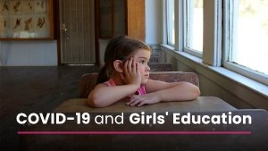 Covid 19 Pandemic And Girl Education Girls Dropping Out Of School In Lockdown Unesco Study