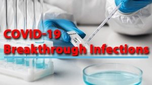What Is Breakthrough Infection