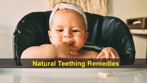 Effective Natural Remedies For Teething In Babies