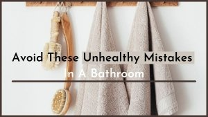 Bathroom Habits That Are Bad For Health
