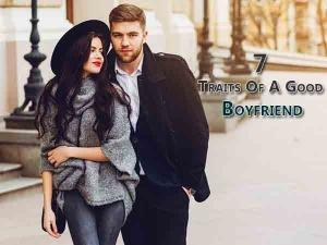 Seven Traits Of A Good Boyfriend