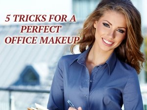 Five Tricks For Perfect Office Makeup