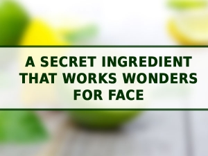 How Does Lemon Work On Your Face