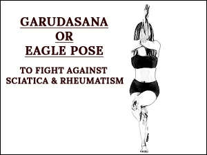 Garudasana Eagle Pose To Fight Against Sciatica And Rheumatism
