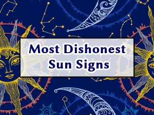 Most Dishonest Sun Signs To Know