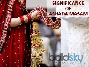 Significance Of Ashada Masam