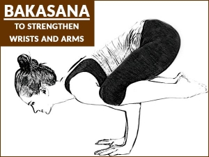 Bakasana Crane Pose To Strengthen Wrists And Arms