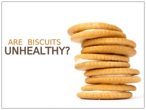 Are Biscuits Unhealthy