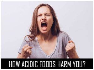 How Acidic Foods Affect Your Body