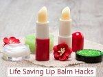 Life Saving Lip Balm Hacks