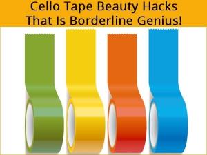 Cello Tape Beauty Hacks That Is Borderline Genius