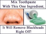 Mix Toothpaste With This One Ingredient It Will Remove Blackheads Right Off