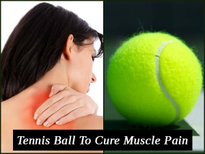 Get Rid Of Ten Types Of Muscle Aches With Help Of Tennis Ball