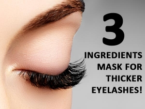 Three Ingredients Mask For Thicker Eyelashes