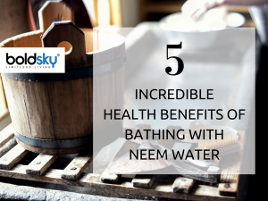 Health Benefits Of Bathing With Neem Water