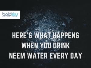 Health Benefits Neem Water