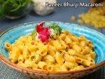 Paneer Bhurji Macaroni