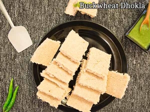 Buckwheat Dhokla Recipe