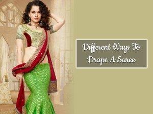 5 Different Ways To Drape A Saree