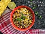 Sweet Corn Pomegranate Kosambari Salad