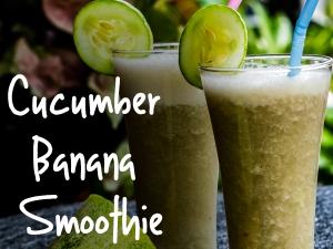 Cucumber Banana Smoothie