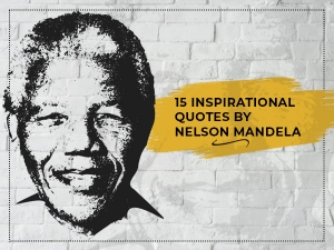 Inspirational Quotes From Nelson Mandela