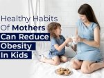 Healthy Habits In Mothers Could Reduce The Risk Of Obesity In Children