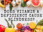 Can Vitamin A Deficiency Cause Blindness