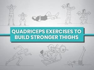 Quadriceps Exercises To Strengthen Thighs