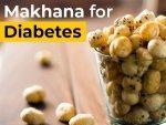 Is Makhana Good For Diabetics